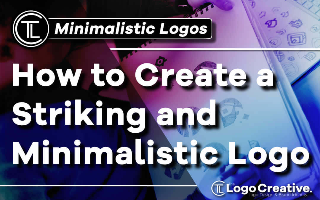 How-to-create-a-striking-and-minimalistic-logo