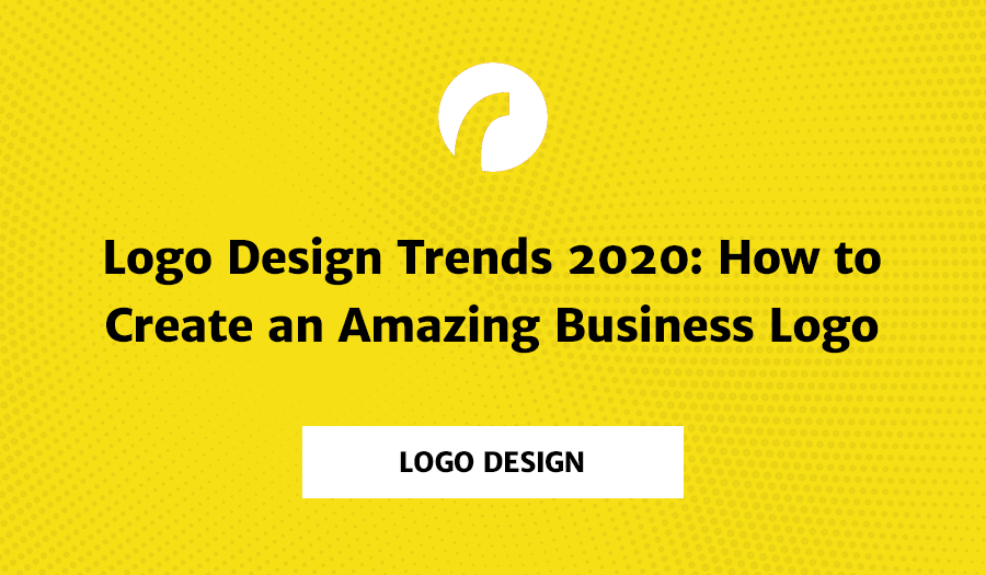 Logo-design-trends-2020-how-to-create-an-amazing-business-logo