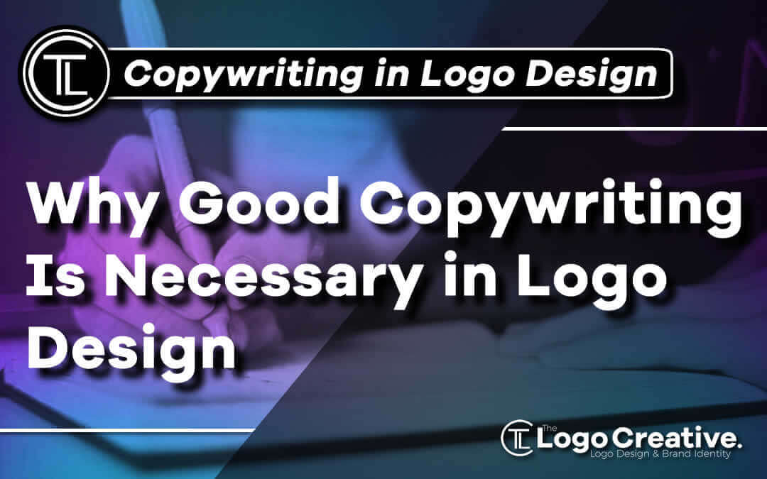 Why-good-copywriting-is-necessary-in-logo-design Jpg